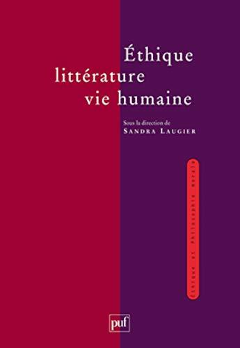 Ethique, litt�rature, vie humaine: Laugier, Sandra
