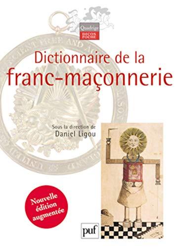 dictionnaire de la franc-maçonnerie: Daniel Ligou