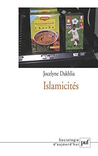Islamicités: Jocelyne Dakhlia