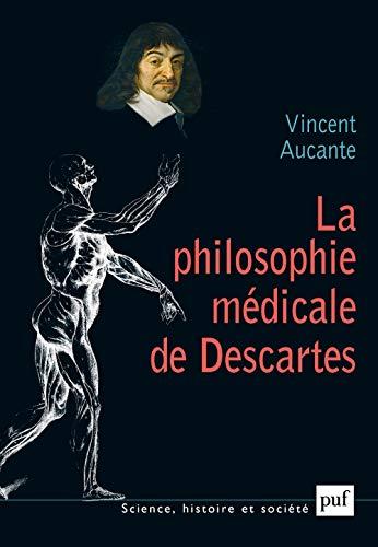 La philosophie medicale de Descartes (French Edition): Jean-Luc Marion