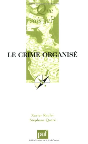 9782130551515: Le crime organis�