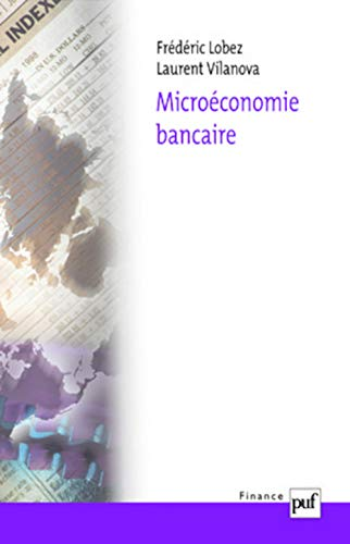 microéconomie bancaire: Laurent Vilanova