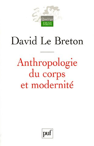 9782130552475: Anthropologie du corps et modernité