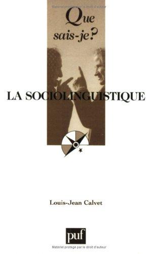 La sociolinguistique: Louis-Jean Calvet