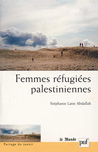 9782130552642: Femmes réfugiées palestiniennes (French Edition)