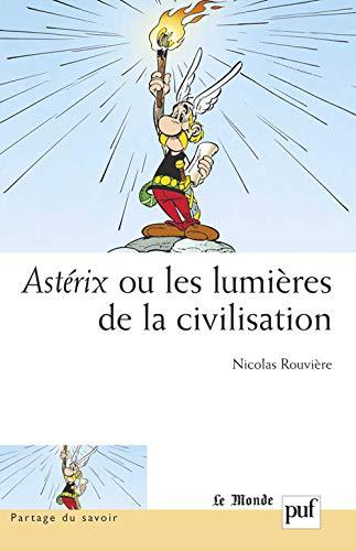 9782130552659: Ast�rix ou les lumi�res de la civilisation