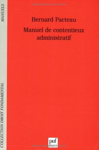 9782130552758: Manuel de contentieux administratif (French Edition)