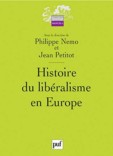 9782130552994: Histoire du libéralisme en Europe (French Edition)