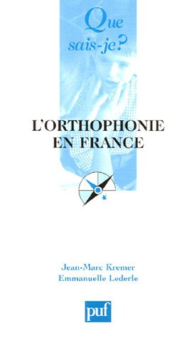 9782130553199: L'orthophonie en France