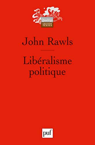 Libéralisme politique (Le) [nouvelle édition]: Rawls, John