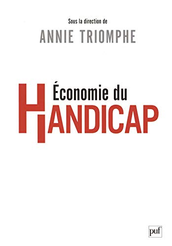 9782130553694: Economie du handicap (French Edition)