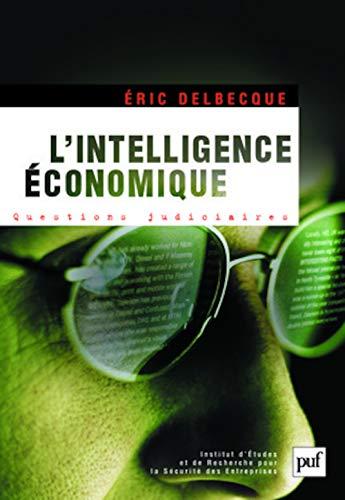9782130554172: L'intelligence économique : une nouvelle culture pour un nouveau monde