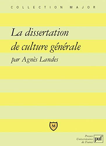 la dissertation de culture générale: Agn�s Landes