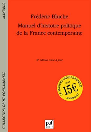 9782130554745: Manuel d'histoire politique de la France contemporaine