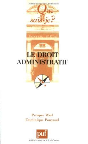 Le droit administratif: Prosper Weil; Dominique Pouyaud