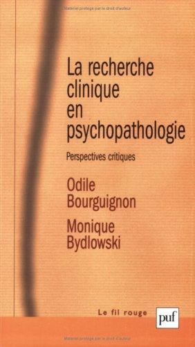 9782130554950: La recherche clinique en psychopathologie : Perspectives critiques