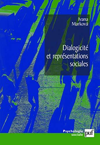 Dialogicité et représentations sociales (French Edition)
