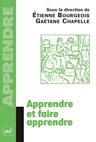 9782130555605: Apprendre et faire apprendre (French edition)