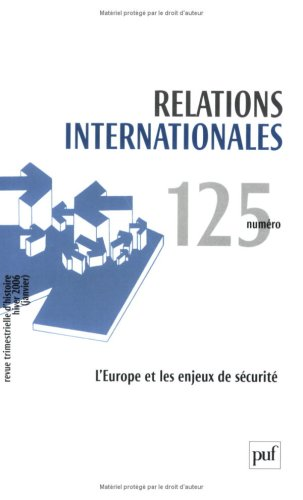 9782130556305: Relations internationales, N° 125 (French Edition)