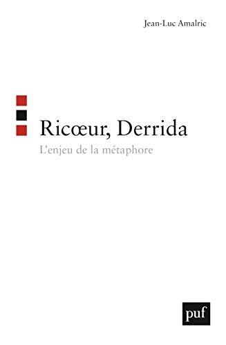 Ricoeur, Derrida: l'enjeu de la métaphore: Amalric, Jean-Luc