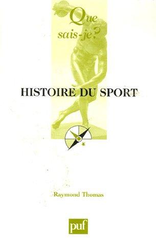 9782130556954: Histoire du sport (Que sais-je ?)