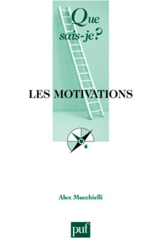9782130557012: Les motivations (French Edition)