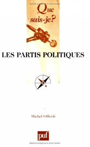 9782130557050: Les partis politiques 5e ed qsj 2376 (Que sais-je ?)