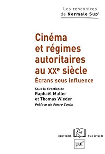9782130557494: Cinéma et régimes autoritaires au XXe siècle