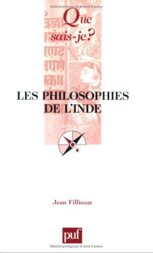 9782130557517: Les philosophies de l'Inde (French Edition)