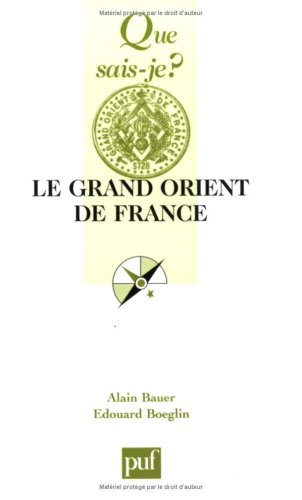 9782130557708: Le Grand Orient de France (French Edition)