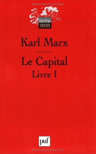9782130558200: Le Capital. Livre 1, Le procès de production du capital