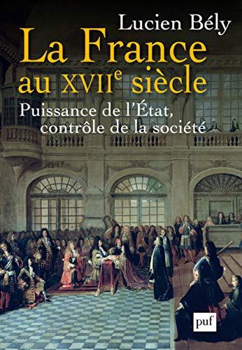 France du XVIIe siècle (La): Bély, Lucien