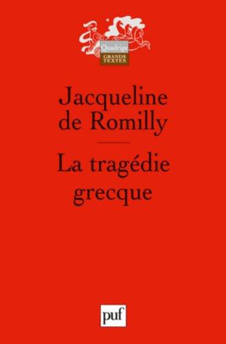 9782130558729: La tragédie grecque (French Edition)
