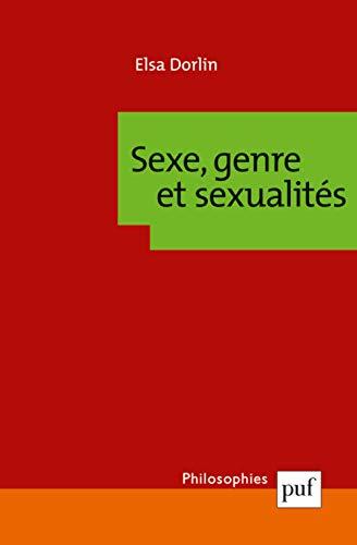 9782130558897: Sexe, genre et sexualités : Introduction à la théorie féministe (Philosophies)