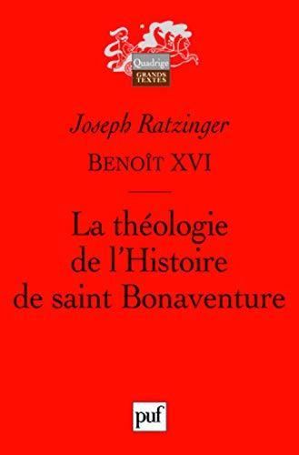 Théologie de l'histoire de Saint Bonaventure: Benoit XVI