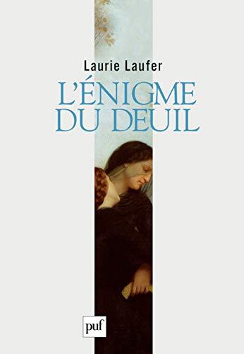 l'énigme du deuil: Laufer, Laurie