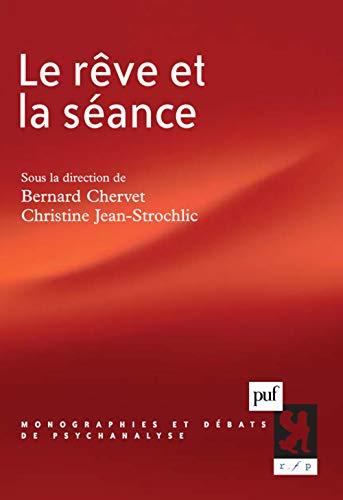 Rêve et la séance (Le): Chervet, Bernard