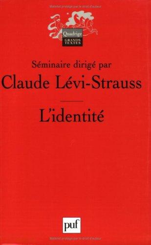 9782130559535: L'identité 5e ed (Quadrige. Grands textes)