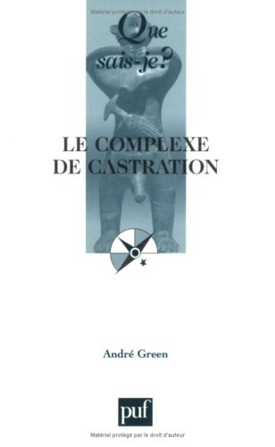 9782130560173: Le complexe de castration (French Edition)
