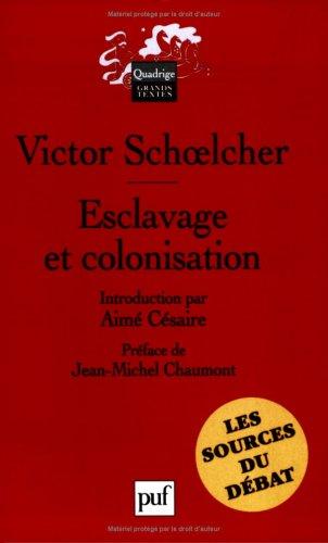 9782130560494: Esclavage et colonisation (French Edition)
