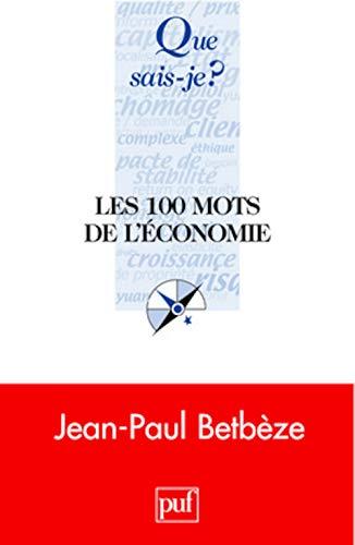 9782130560609: Les 100 mots de l'économie