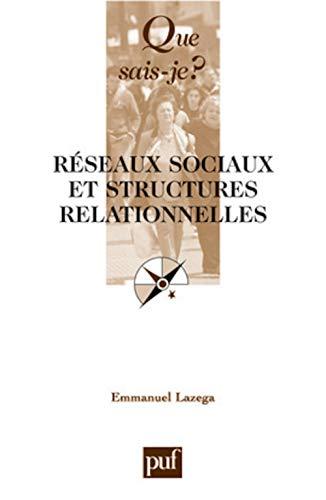 9782130561125: Réseaux sociaux et structures relationnelles (French Edition)