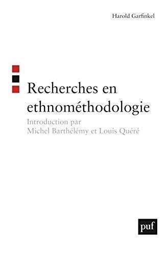 Recherches en ethnométhodologie: Garfinkel, Harold