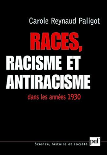 9782130561644: Races, racisme et antiracisme dans les annees 1930