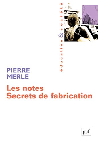 9782130561668: Les notes : Secrets de fabrication