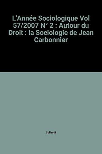 L'Année Sociologique Vol 57/2007 N° 2 : Collectif
