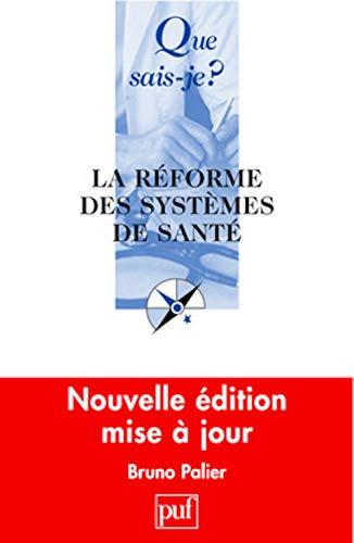 9782130562184: La réforme des systèmes de santé