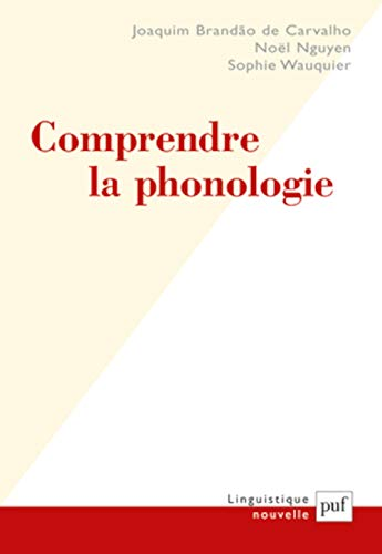 9782130562368: Comprendre la phonologie