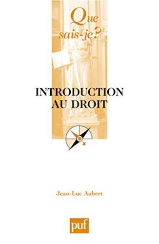 Introduction au droit [ancienne �dition]: Aubert, Jean-Luc