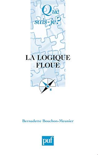 9782130562603: La logique floue (French Edition)